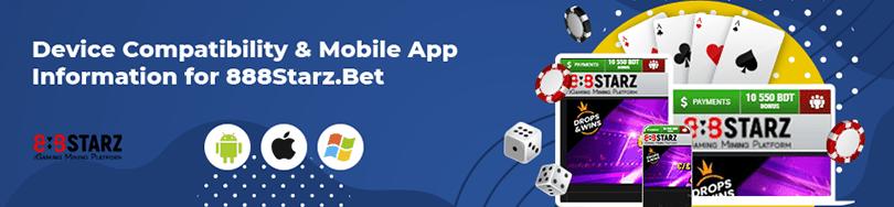 888Starzbet Casino Device Compatibility