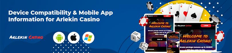 Arlekin Casino Mobile App Compatibility