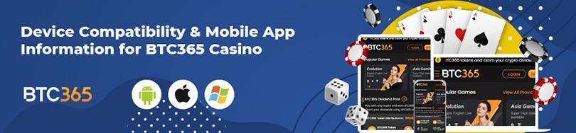 BTC365 Casino Device Compatibility