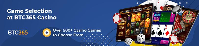 BTC365 Casino Game Selection
