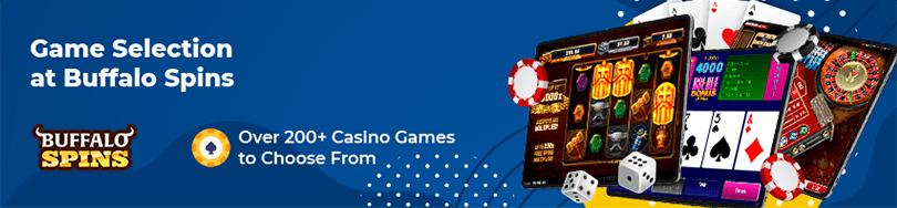 Buffalo Spins Casino Game Selection