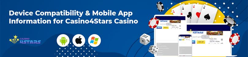 Casino4Stars Device Compatibility