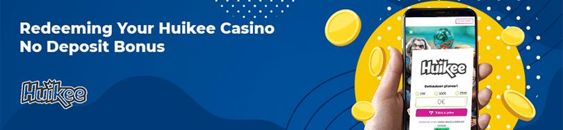 Huikee Casino Bonus