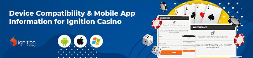 Ignition Casino Device Compatibility