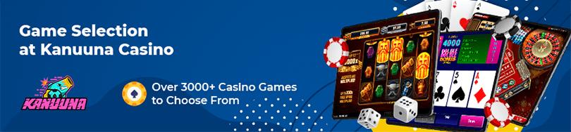 Kanuuna Casino Game Selection