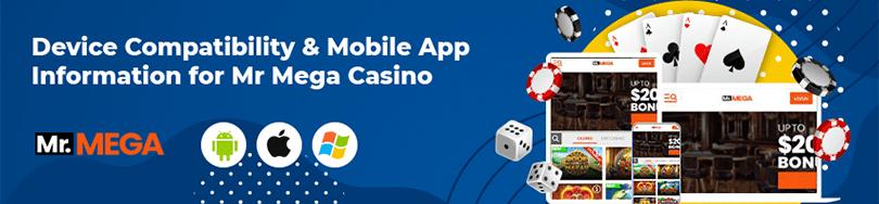 Mr Mega Casino device compatibility