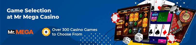 Mr Mega Casino game selection