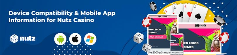 Nutz Casino Device Compatibility