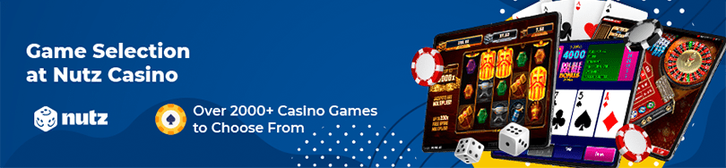 Nutz Casino Game Selection