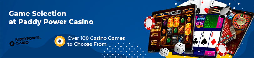 Paddy Power Casino Game Selection