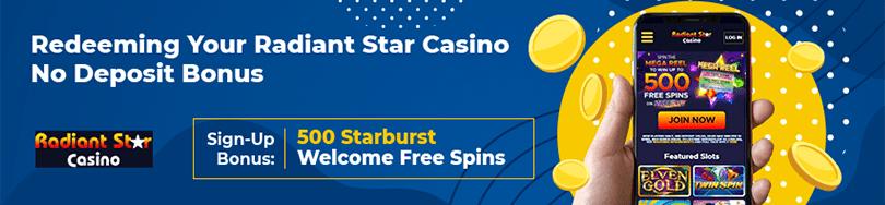 Radiant Star Casino Bonus