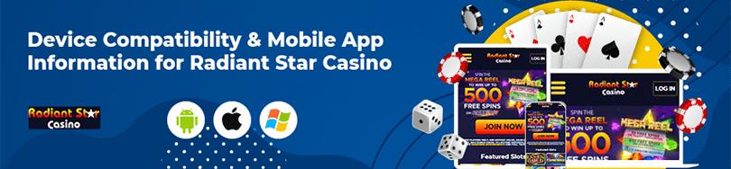 Radiant Star Casino Device Compatibility
