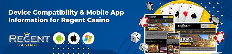 Regent Casino Device Compatibility
