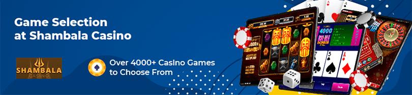 Shambala Casino Game Selection