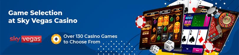Game Selection at Sky Vegas Casino
