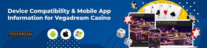 Vegadream Casino Mobile Compatibility