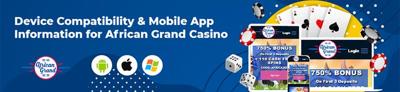 African Grand Casino Device Compatibility